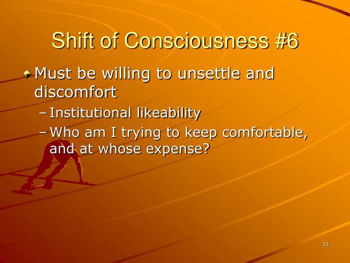 Shift of Consciousness #6