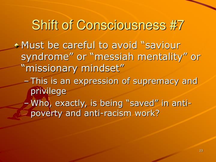 Shift of Consciousness #7