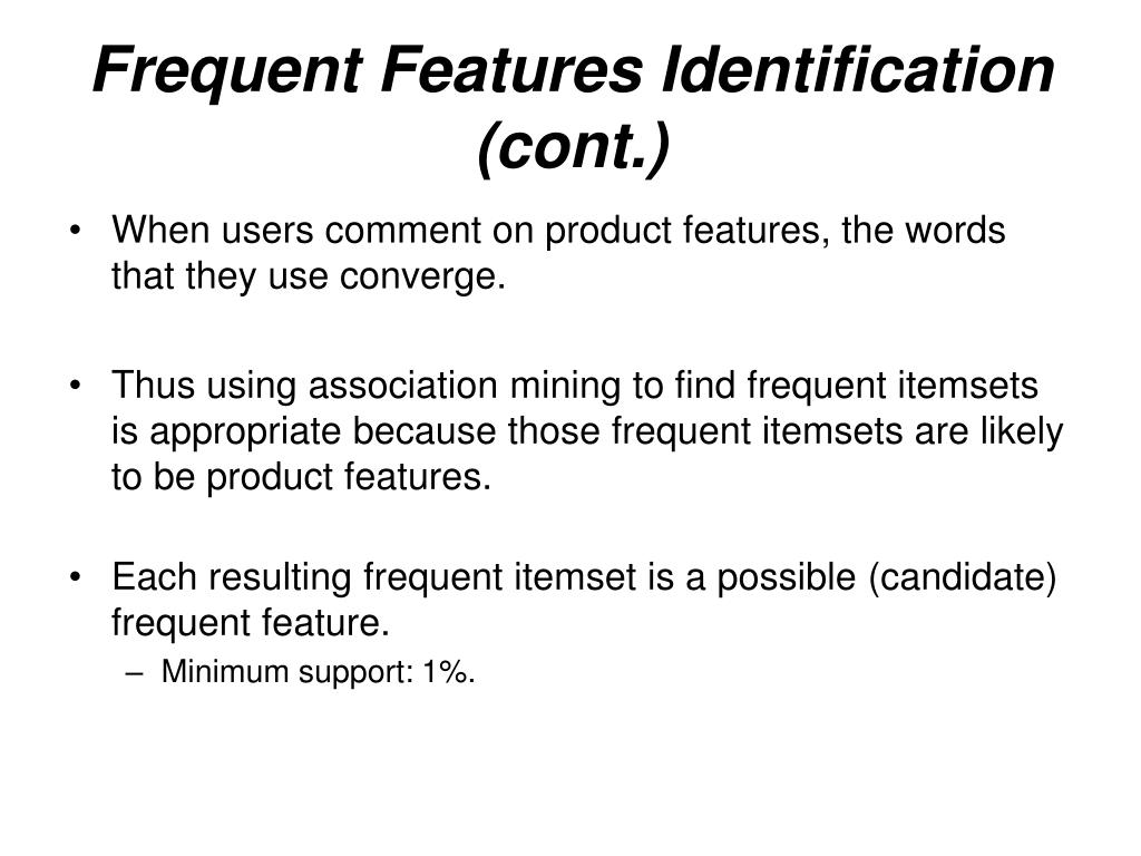 Frequent Features Identification (cont.)