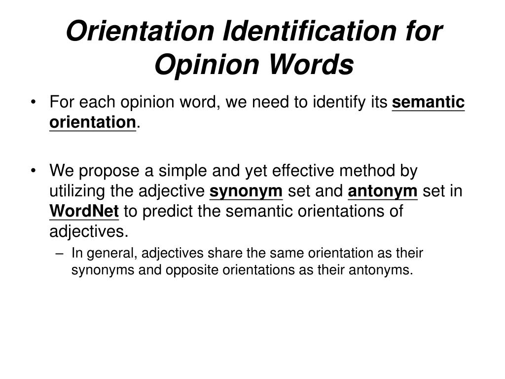 Orientation Identification for Opinion Words
