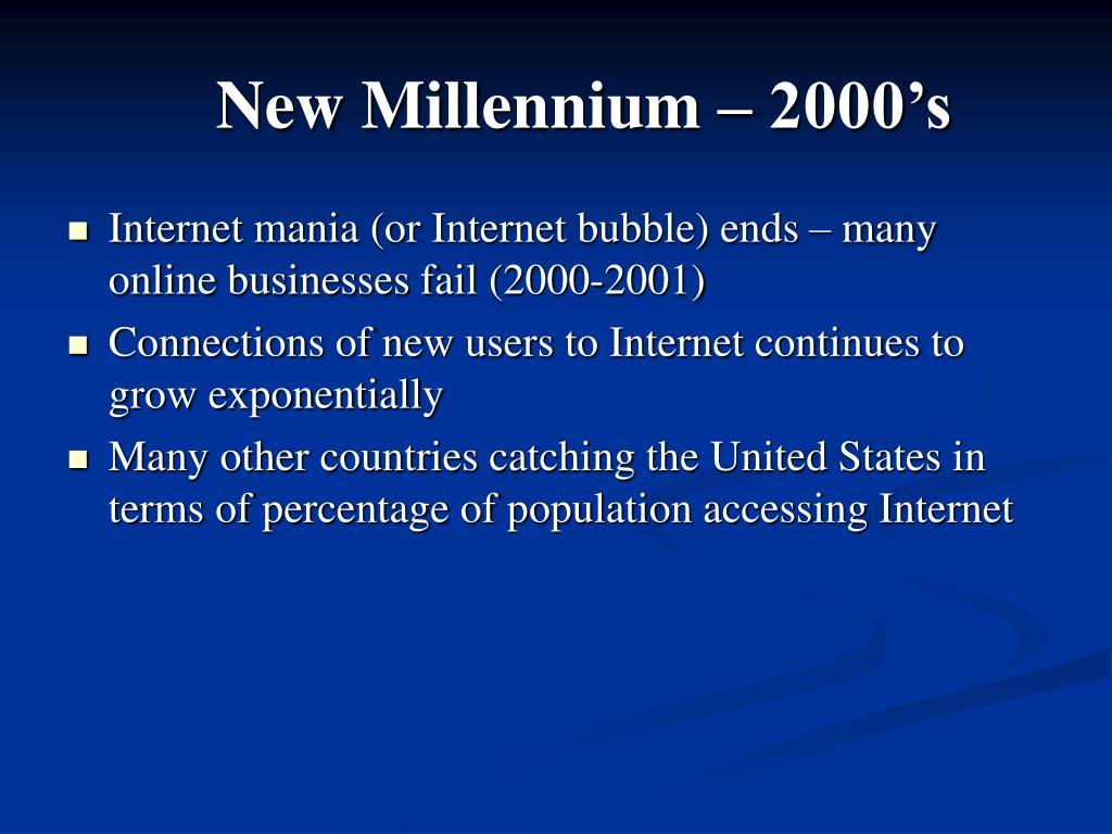 New Millennium – 2000's