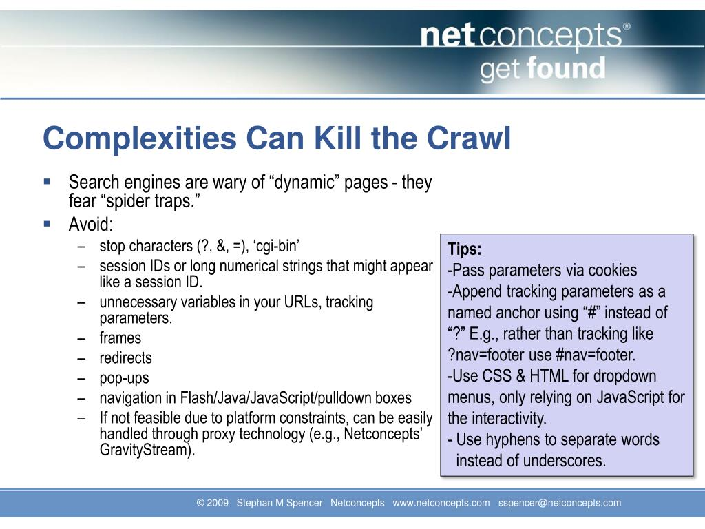 Complexities Can Kill the Crawl