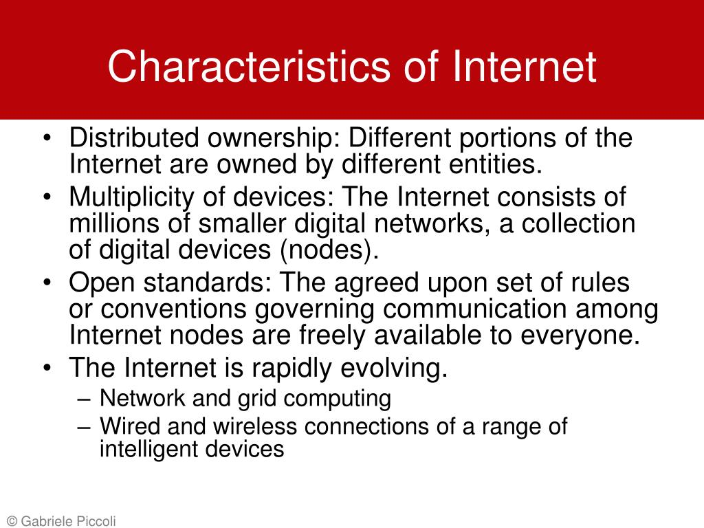 Characteristics of Internet