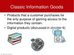 classic information goods