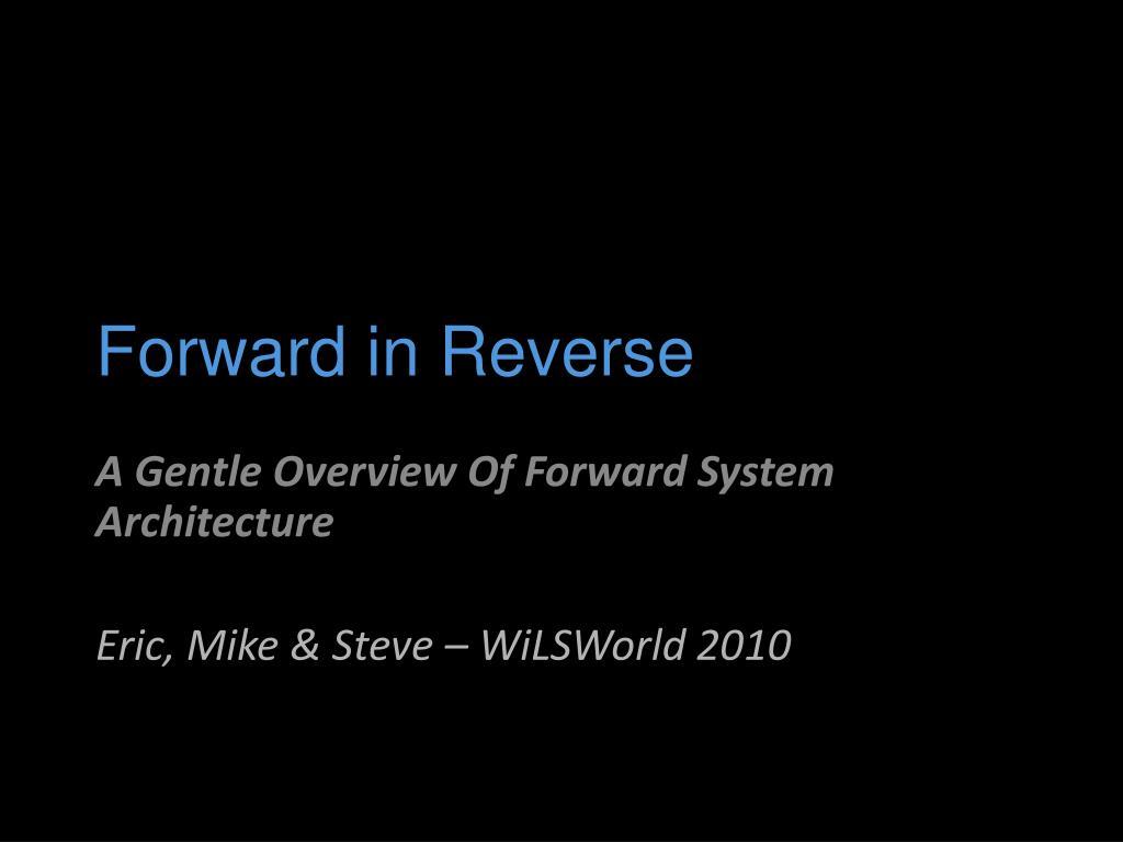 forward in reverse l.