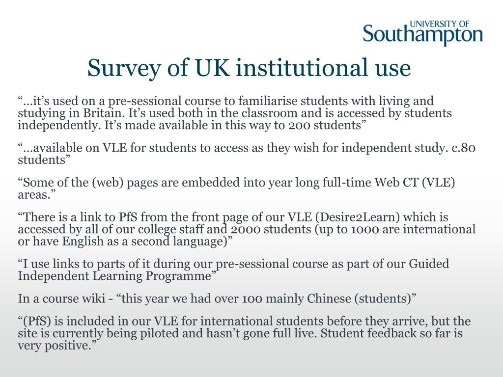 Survey of UK institutional use