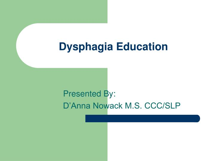 dysphagia education n.