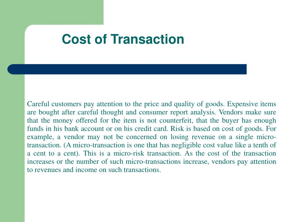 Cost of Transaction
