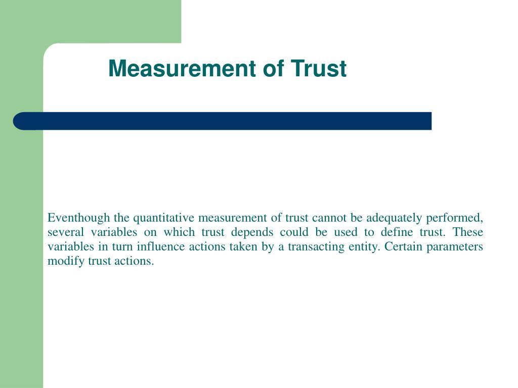 Measurement of Trust