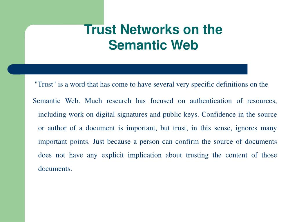 Trust Networks on the Semantic Web