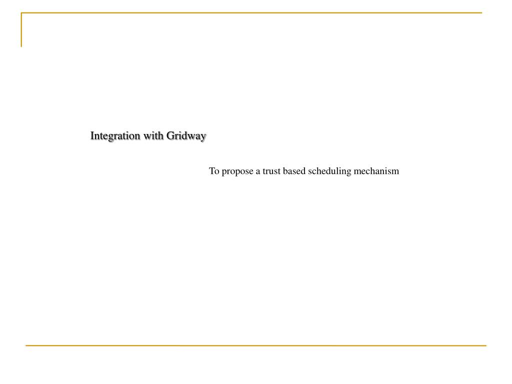 Integration with Gridway