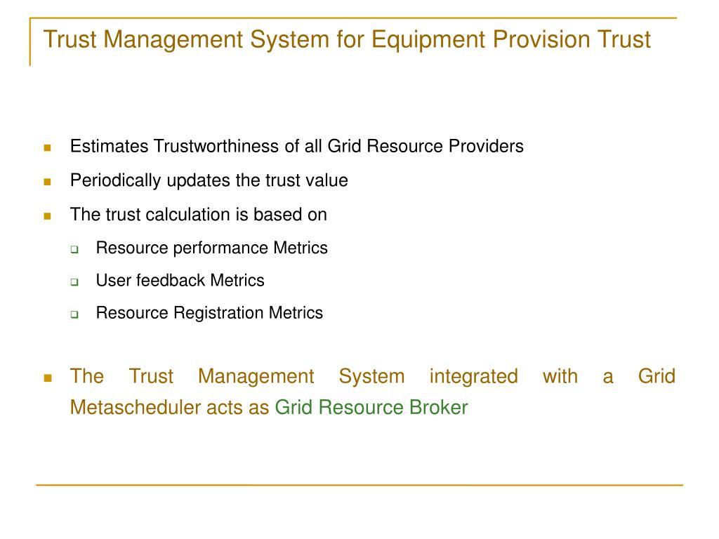 Trust Management System for Equipment Provision Trust