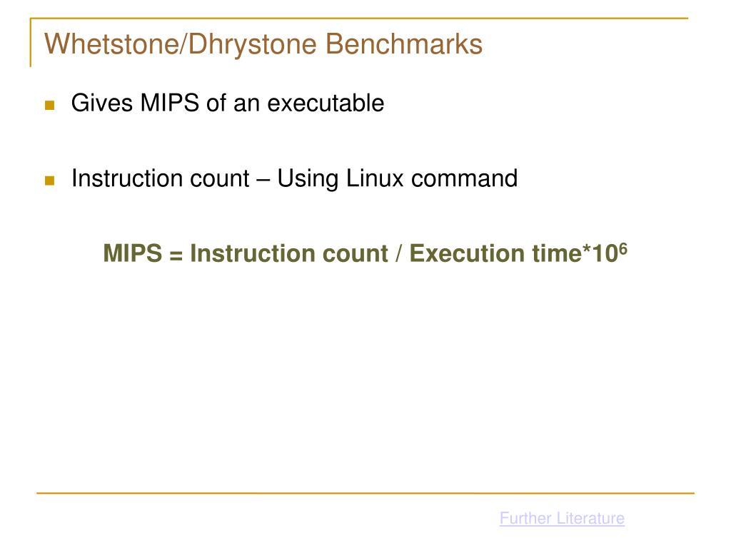 Whetstone/Dhrystone Benchmarks
