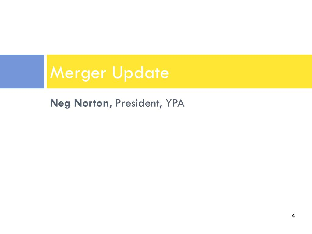Merger Update