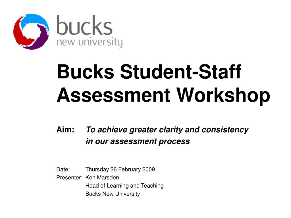 bucks student staff assessment workshop l.