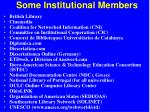 some institutional members