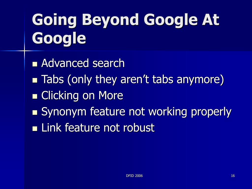 Going Beyond Google At Google