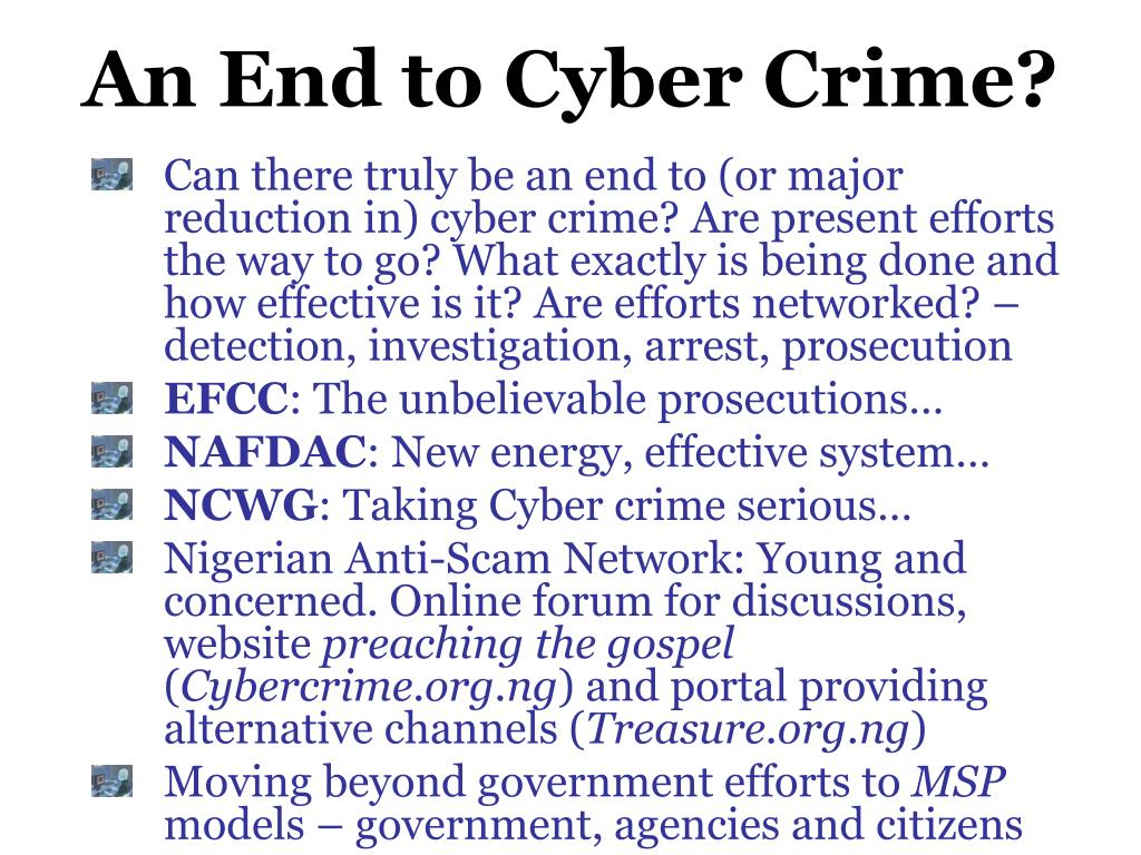 An End to Cyber Crime?