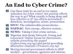an end to cyber crime