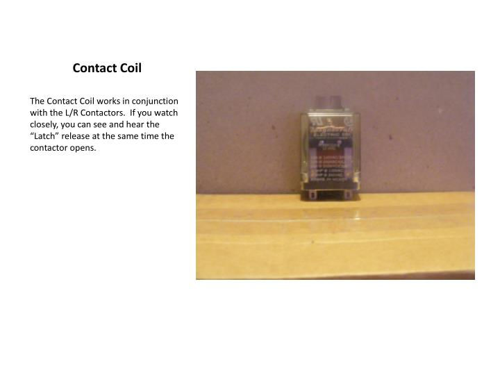 Contact Coil