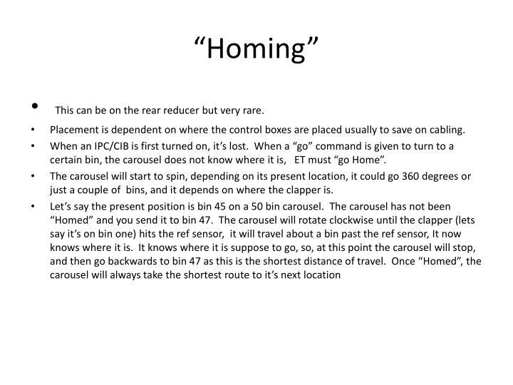 """""""Homing"""""""