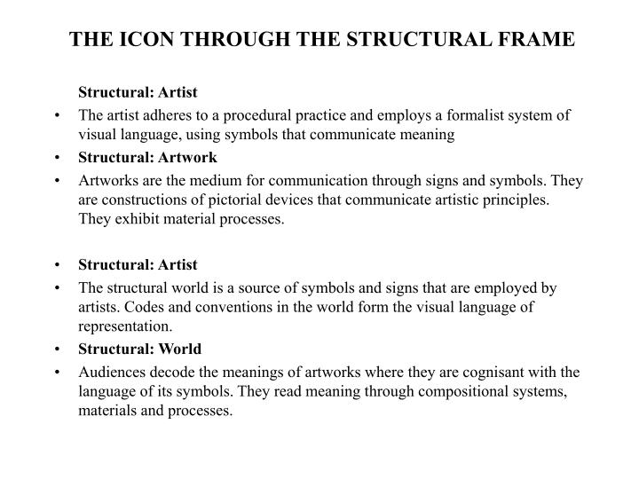 THE ICON THROUGH THE STRUCTURAL FRAME