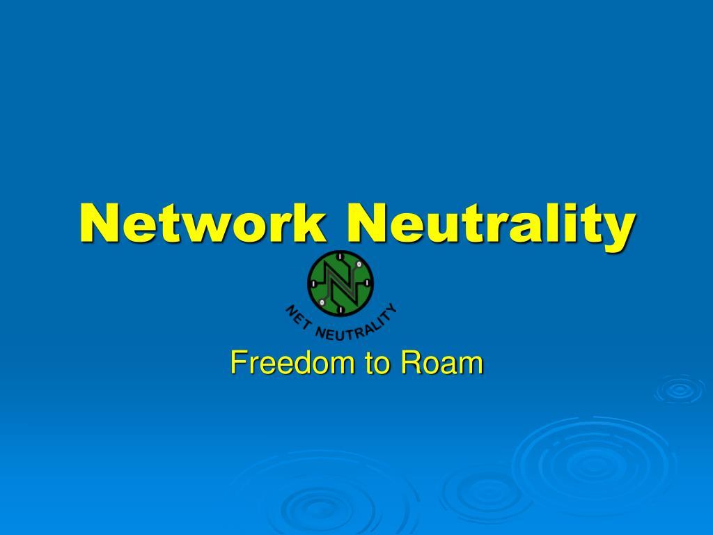 network neutrality l.