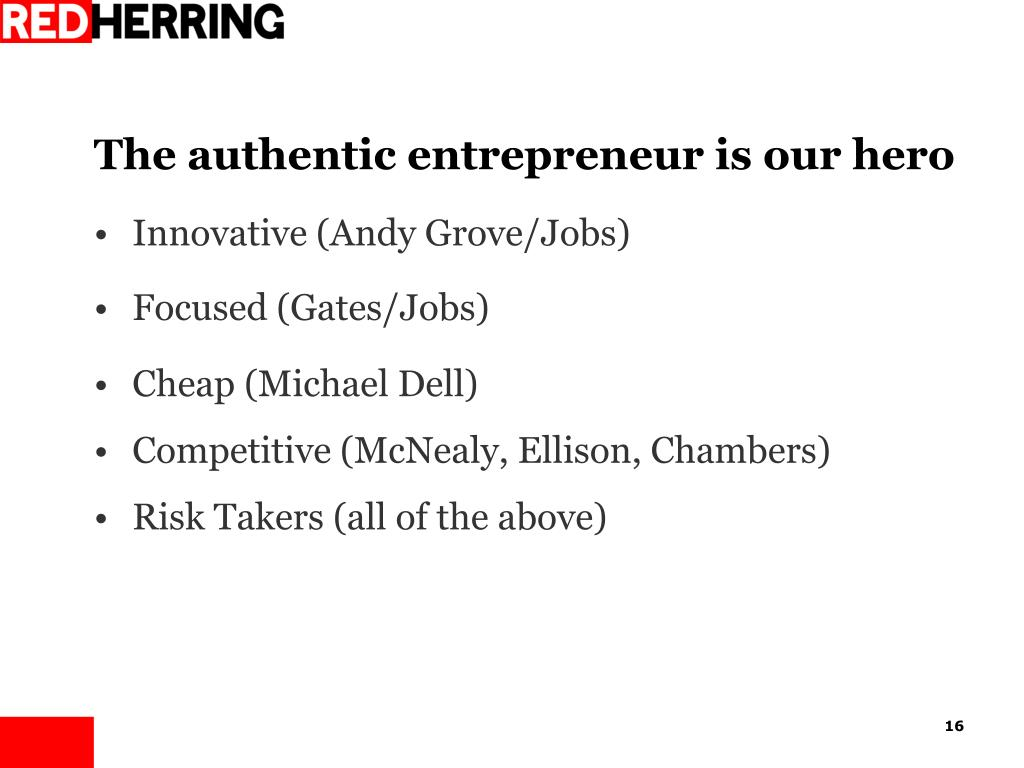 The authentic entrepreneur is our hero