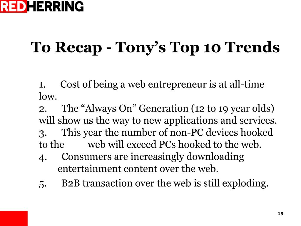 To Recap - Tony's Top 10 Trends