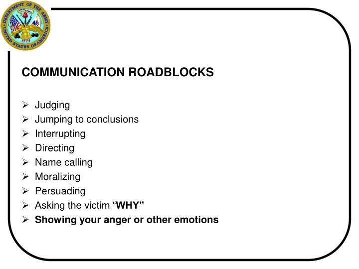 COMMUNICATION ROADBLOCKS