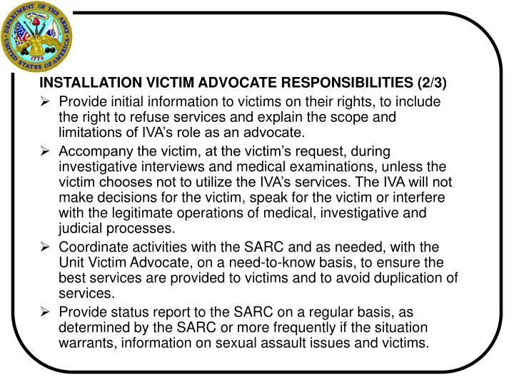 INSTALLATION VICTIM ADVOCATE RESPONSIBILITIES (2/3)