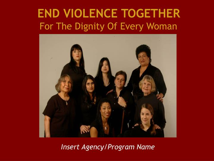 end violence together for the dignity of every woman n.