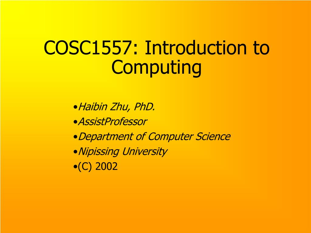 cosc1557 introduction to computing l.