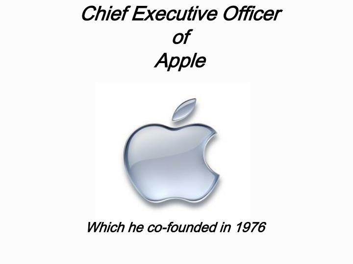 Chief executive officer of apple