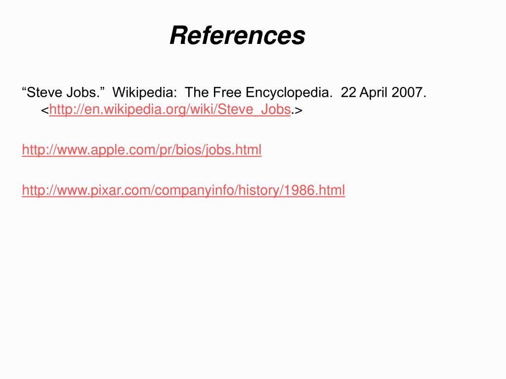 """Steve Jobs.""  Wikipedia:  The Free Encyclopedia.  22 April 2007.  <"