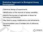 statistical approach to biological assay development