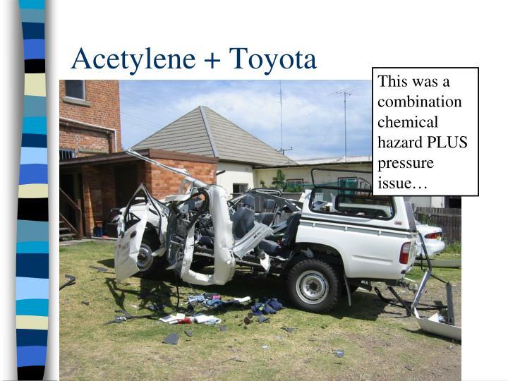 Acetylene + Toyota