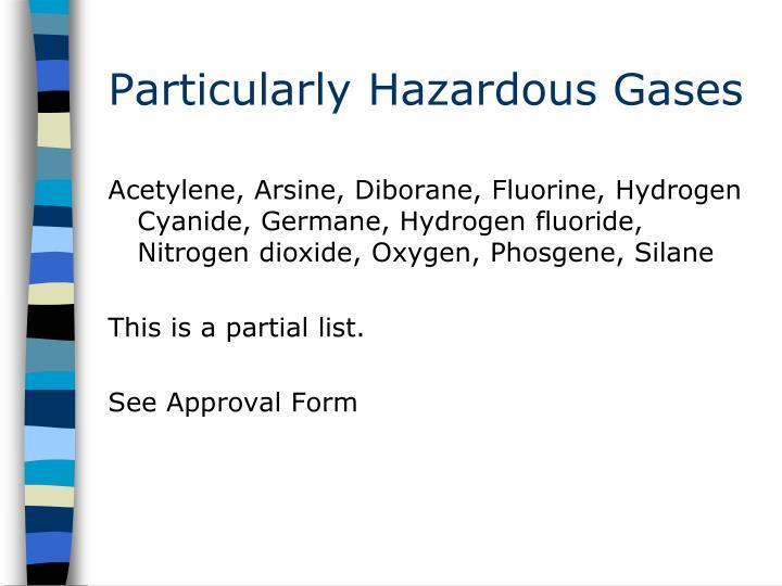 Particularly Hazardous Gases