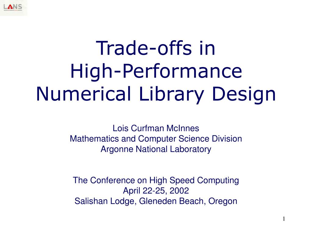 trade offs in high performance numerical library design l.
