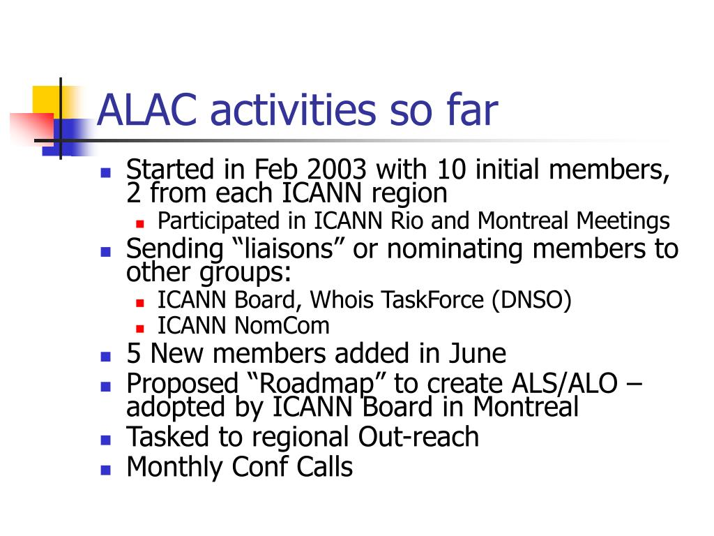 ALAC activities so far
