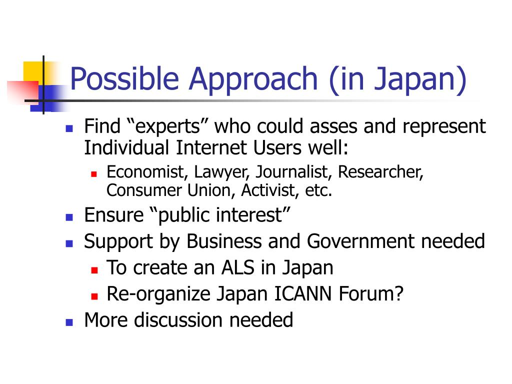 Possible Approach (in Japan)