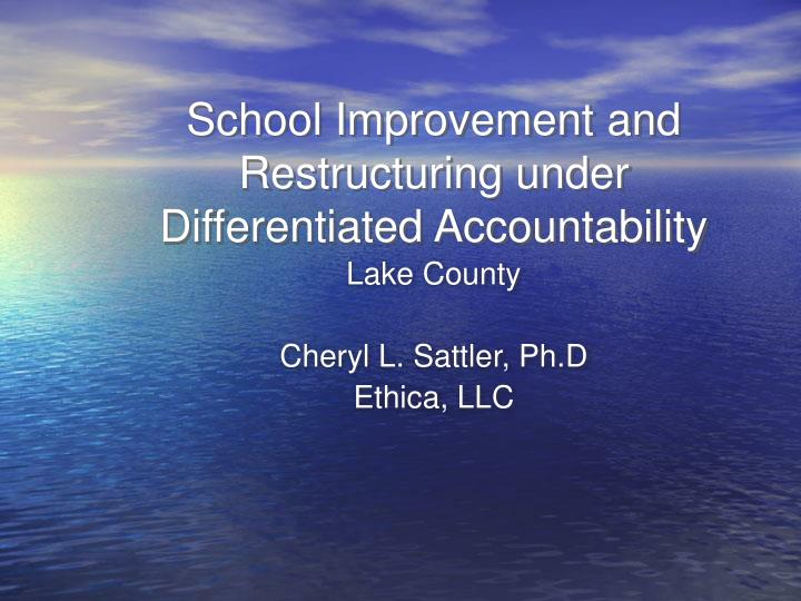 school improvement and restructuring under differentiated accountability n.