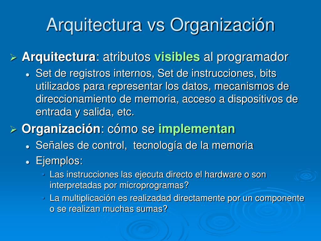 Arquitectura vs Organización