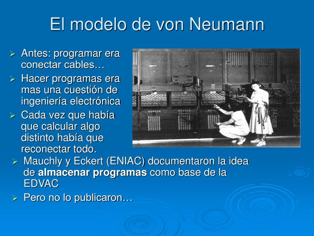 El modelo de von Neumann