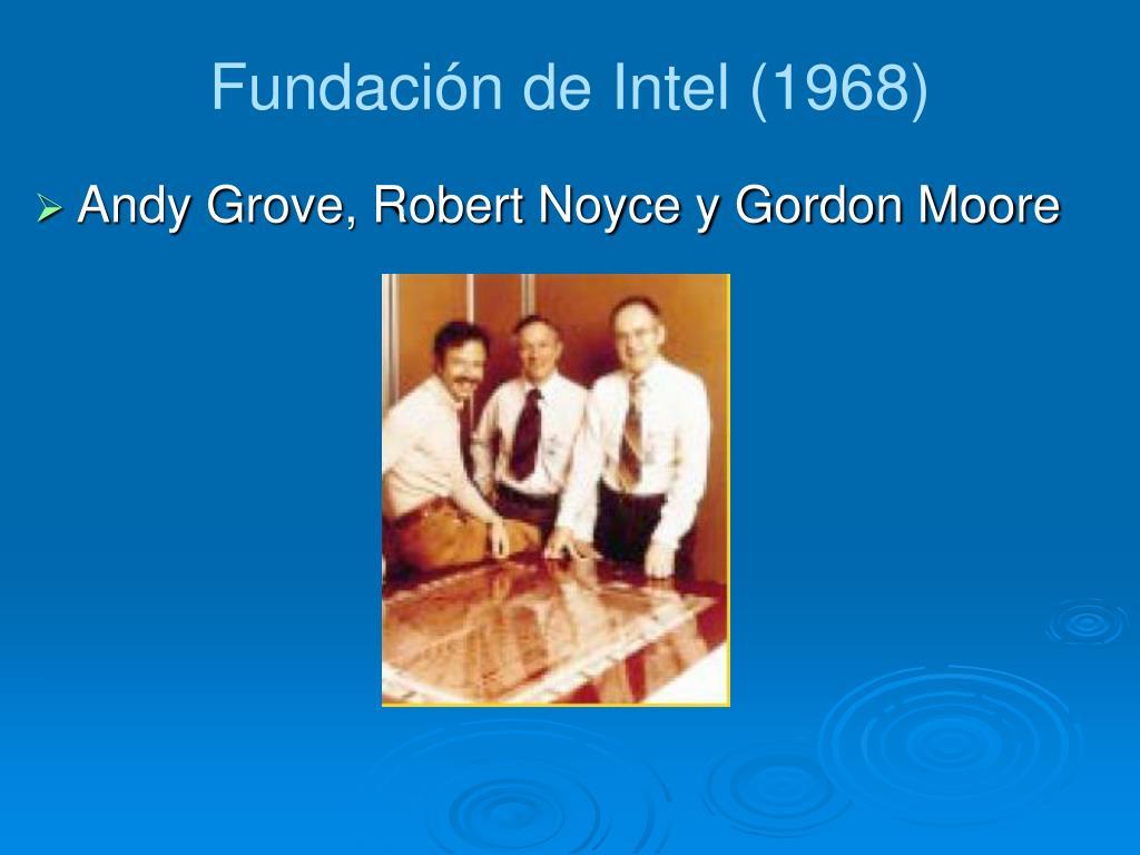 Fundación de Intel (1968)