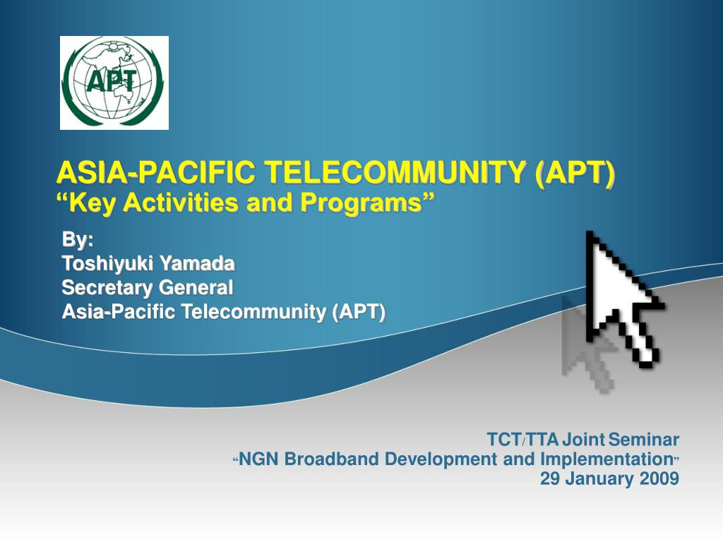 asia pacific telecommunity apt key activities and programs l.