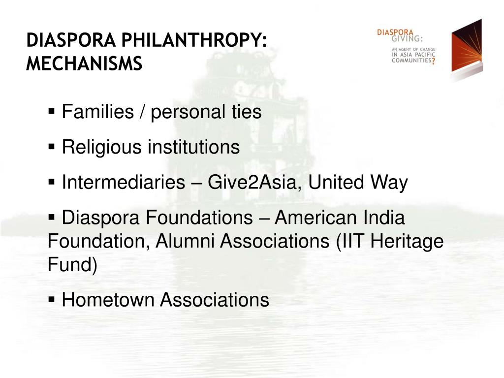 DIASPORA PHILANTHROPY: MECHANISMS