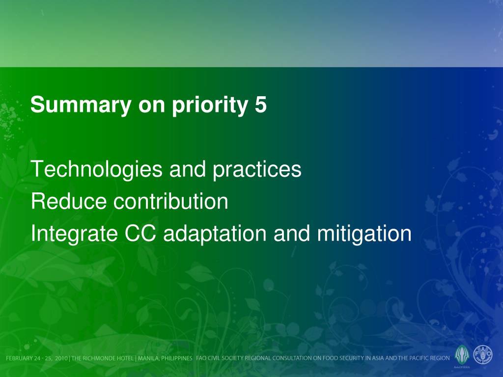 Summary on priority 5
