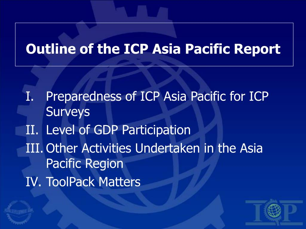 Outline of the ICP Asia Pacific Report