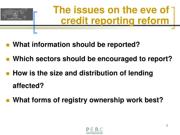 The issues on the eve of credit reporting reform